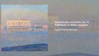"Symphony no. 6 in B minor ""Pathétique"", Op. 74"