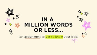 Getting to Know Students in a Million Words or Less