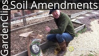 Garden Soil Amendments - How to know what to add.