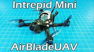 Airblade Intrepid Mini // 3 inch micro // BetaFPV Motors