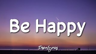 Be Happy - Dixie DAmelio (Lyrics) | But Sometimes I Dont Wanna Be Happy