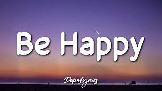 Be Happy - Dixie D'Amelio (Lyrics) | But sometimes I don't