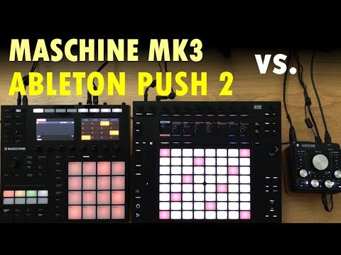 MASCHINE MK3 vs ABLETON PUSH 2: Top 18 features compared
