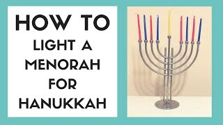 HOW TO LIGHT A MENORAH FOR HANUKKAH IN 60 SECONDS