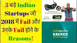 Top 5 Indian Startups that failed in 2018! (Hindi)