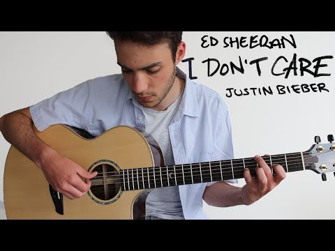 I Don't Care - Ed Sheeran & Justin Bieber (Fingerstyle Guitar Cover)