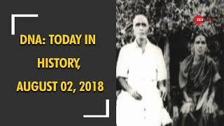 DNA: Today in History, August 02, 2018