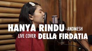 Hanya Rindu - Andmesh Live Cover Della Firdatia
