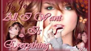 JoJo - All I Want Is Everything