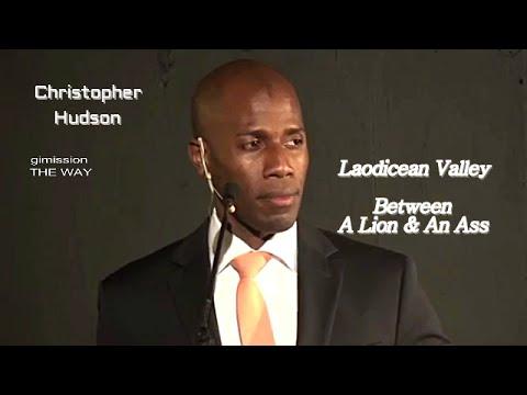 Christopher Hudson Laodicean Valley-Between A Lion & An Ass