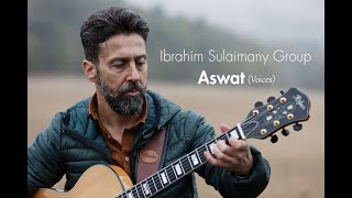 Ibrahim Sulaimany Group - ASWAT (Clip officiel)