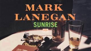 Mark Lanegan - Sunrise