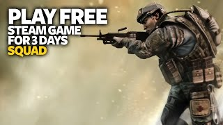 Play Free PC Game Squad - Free Steam PC Game (For Few Days)