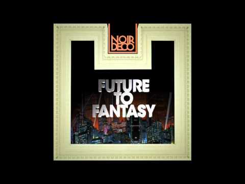 Noir Deco - Time Went Back In Replicant City (Reprise Mashup)