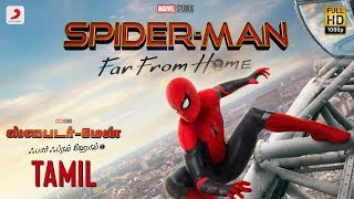 Spider Man Far From Home   Official Tamil Trailer | July 5   2019