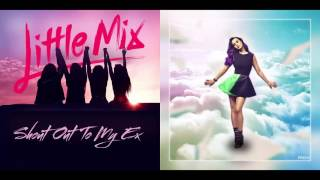Little Mix & Katy Perry - Unconditional Shout Out To My Ex (Simple MashUp)