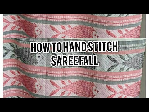 How To Hand Stitch Saree Fall