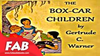 The Box Car Children Full Audiobook by Gertrude Chandler WARNER by Action & Adventure, Family