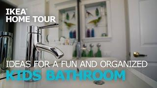 Kids Bathroom Ideas – IKEA Home Tour (Episode 303)