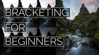 Bracketing for Beginners ICELAND PHOTOGRAPHY