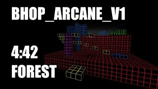 CS:S BHOP - bhop_arcane_v1 in 4:42 by Forest