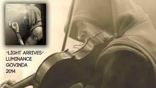 Light Arrives-Govinda - YouTube
