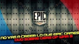 No vas a creer lo que EPIC GAMES dijo sobre GEARS OF WAR 5 Exclusiva (Opinión)