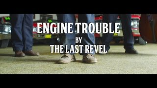 Official music video | Engine Trouble | The Last Revel Band