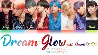 BTS (방탄소년단) & Charli XCX   Dream Glow (BTS WORLD OST Part 1) Lyrics Color Coded (HanRomEng)