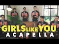 MAROON 5 GIRLS LIKE YOU ACAPELLA COVER Volume 2