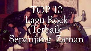 TOP 10 Lagu Rock Terbaik Sepanjang Zaman