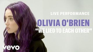 """Olivia O'Brien   """"We Lied To Each Other"""" Live Performance 