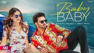 Mankirt Aulakh - Baby Baby | Manj Musik | DirectorGifty | New Punjabi Songs 2019 | Saga Music