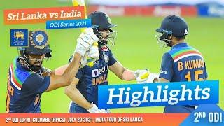 2nd ODI Highlights | Sri Lanka vs India 2021