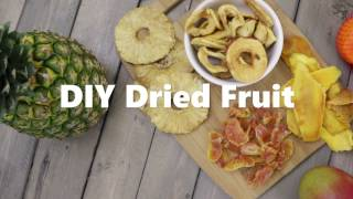 DIY Dried Fruit