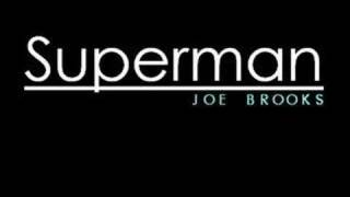 Joe Brooks - Superman