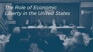 Click to play: The Role of Economic Liberty in the United States - Event Audio/Video