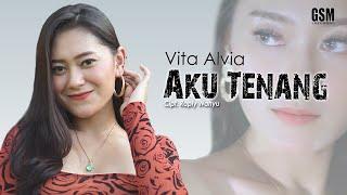 Download lagu Dj Aku Tenang Vita Alvia I Mp3