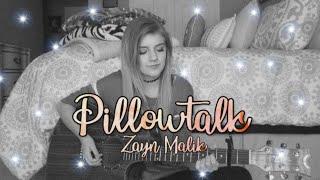 Pillowtalk (Cover By Lauren Bonnell) Zayn Malik #repost