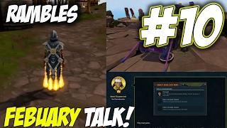 Rambles | Episode 10 [FEBUARY TALK] Runescape 3 Gameplay