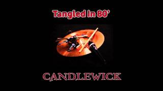 Video Candlewick - Tangled in 80'