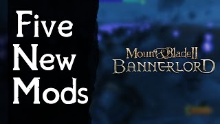 FIVE NEW Mods for Mount and Blade 2 Bannerlord NEW ARMOUR NEW TROOPS ENHANCED IMMERSION