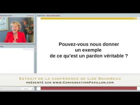 Lise Bourbeau (Écoute ton corps): pardon et réconciliation