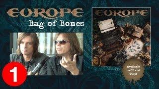 """Europe """"Bag Of Bones"""" Album Interview Part 1"""