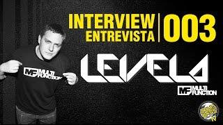 Interview   Entrevista   #003 - Levela
