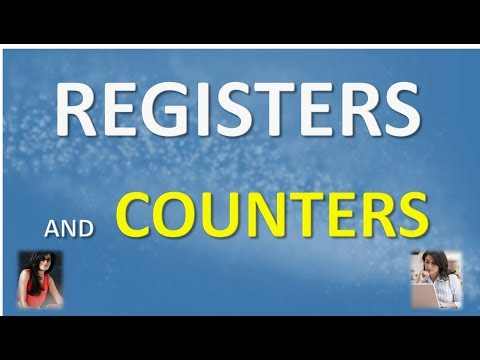 REGISTERS AND COUNTERS Explained