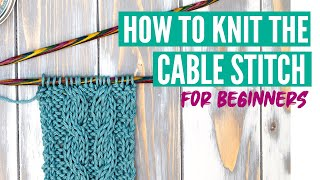 How to knit the cable stitch for beginners - Step by step tutorial