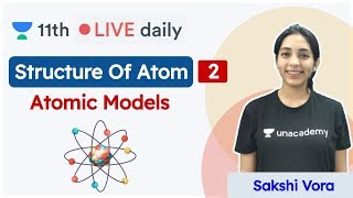 CBSE Class 11: Structure Of Atom L - 2 | Chemistry | Unacademy Class 11 & 12 | Sakshi - Download this Video in MP3, M4A, WEBM, MP4, 3GP