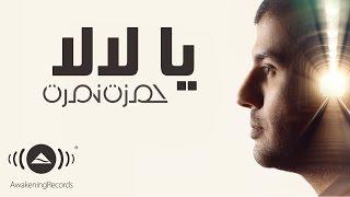 Download lagu Hamza Namira Ya Lala Mp3