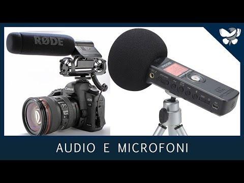 VIDEOMAKING #4 - Audio e Microfoni nel Video Making